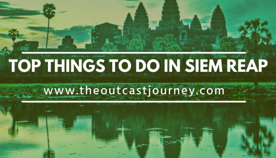 top things to do in siem reap